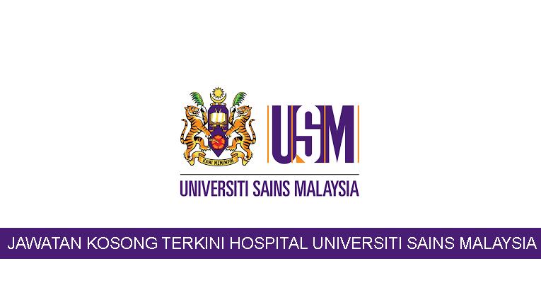 Kekosongan Terkini di Hospital Universiti Sains Malaysia (HUSM)