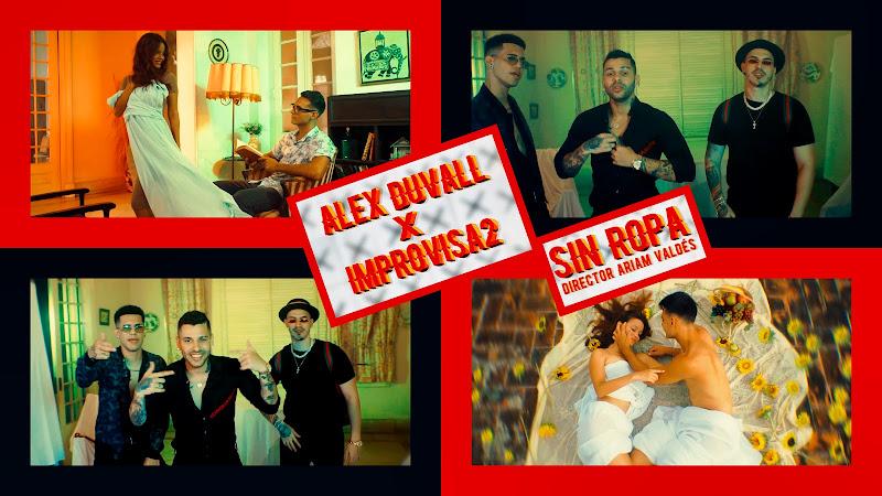 Alex Duvall & Improvisa2 - ¨Sin ropa¨ - Videoclip - Director: Ariam Valdés. Portal Del Vídeo Clip Cubano. Música cubana. Reguetón. Cuba.