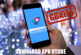 download apk vtube, download apk vtube terbaru