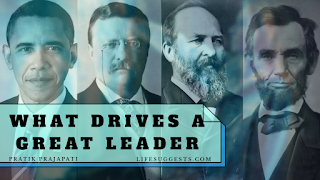 https://www.lifesuggests.com/2020/05/what-drives-great-leader.html