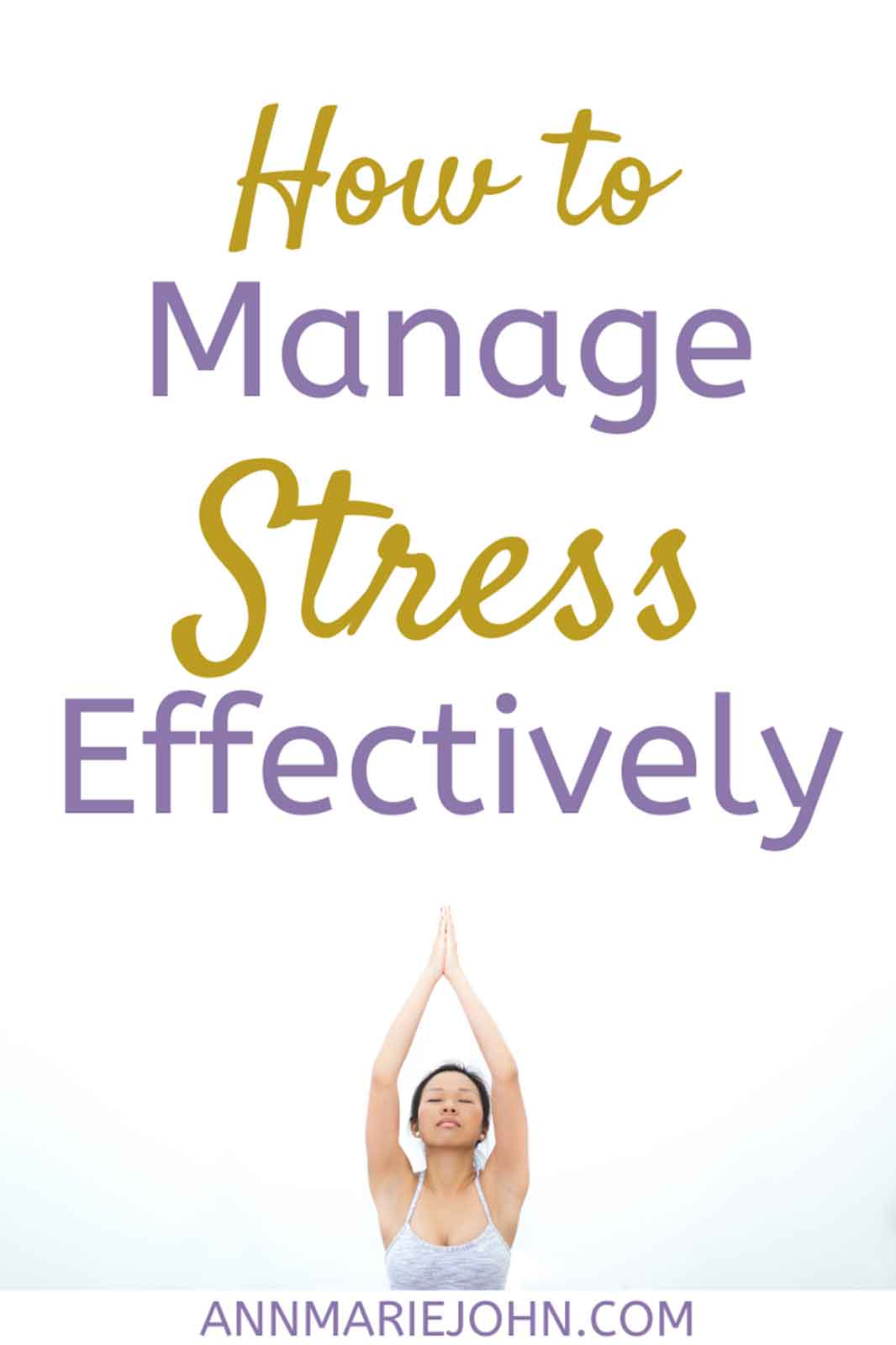 Finding Effective Ways of Managing Stress Levels