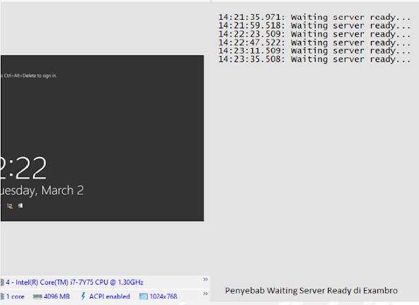 Penyebab Waiting Server Ready di Exambro Admin