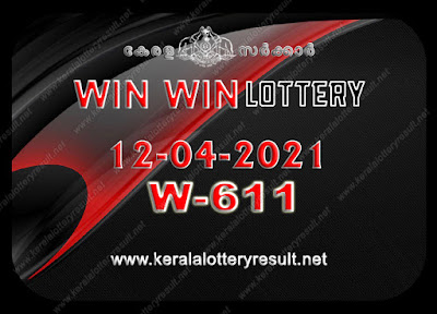 Kerala Lottery Result 12-04-2021 Win Win W-611 kerala lottery result, kerala lottery, kl result, yesterday lottery results, lotteries results, keralalotteries, kerala lottery, keralalotteryresult, kerala lottery result live, kerala lottery today, kerala lottery result today, kerala lottery results today, today kerala lottery result, Win Win lottery results, kerala lottery result today Win Win, Win Win lottery result, kerala lottery result Win Win today, kerala lottery Win Win today result, Win Win kerala lottery result, live Win Win lottery W-611, kerala lottery result 12.04.2021 Win Win W 611 april 2021 result, 12 04 2021, kerala lottery result 12-04-2021, Win Win lottery W 611 results 12-04-2021, 12/04/2021 kerala lottery today result Win Win, 12/04/2021 Win Win lottery W-611, Win Win 12.04.2021, 12.04.2021 lottery results, kerala lottery result april 2021, kerala lottery results 12th april 1221, 12.04.2021 week W-611 lottery result, 12-04.2021 Win Win W-611 Lottery Result, 12-04-2021 kerala lottery results, 12-04-2021 kerala state lottery result, 12-04-2021 W-611, Kerala Win Win Lottery Result 12/04/2021, KeralaLotteryResult.net, Lottery Result