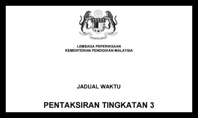 Jadual Waktu & Garis Panduan Peperiksaan PT3 2017
