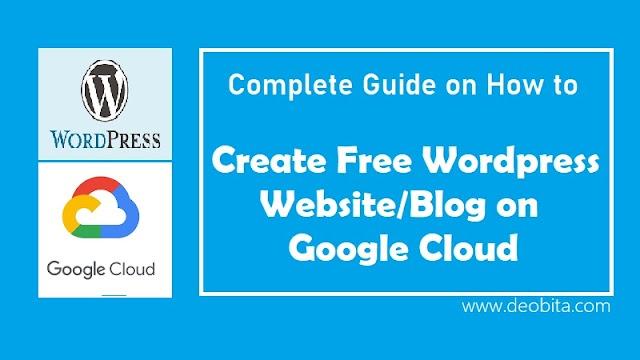 Create Free Wordpress Website or Blog on Google Cloud