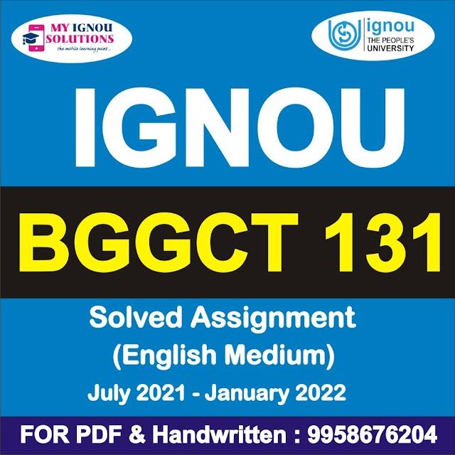 BGGCT 131 Solved Assignment 2021-22