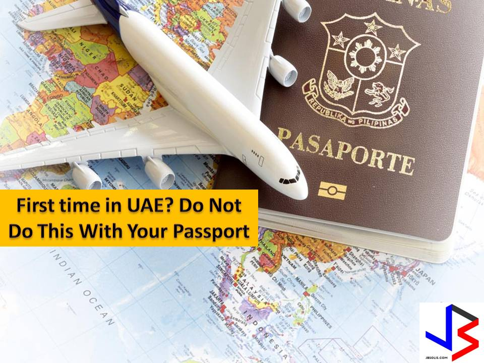 Our passport is considered to be one of the most important document when traveling in another country. That is why it is important that we have to extra take good care of it whenever we are.  In Dubai, Filipinos, especially the first time visitors are cautioned not to hand over their passport to strangers at Dubai International Airport.  Prosecutor General Sami Al Shamsi, head of Bur Dubai Prosecution said the following statement as warning to all;
