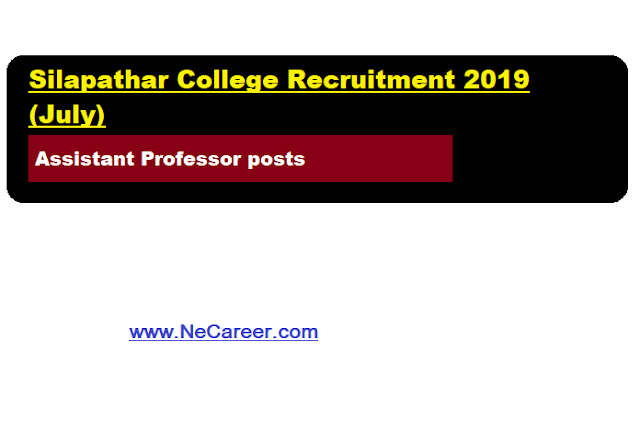 Silapathar college recruitment 2019