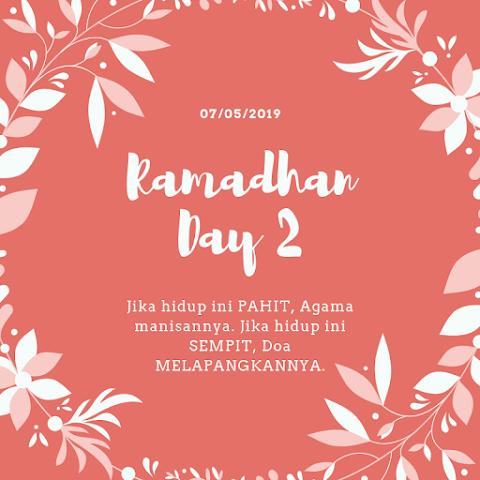 Ramadhan - Day 2