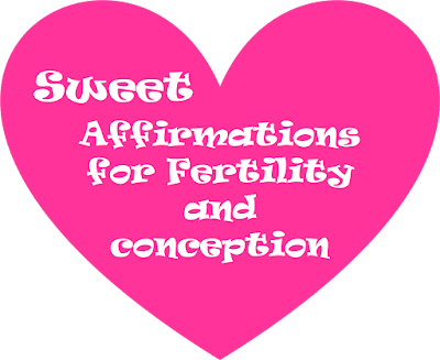 Fertility and Conception Affirmations