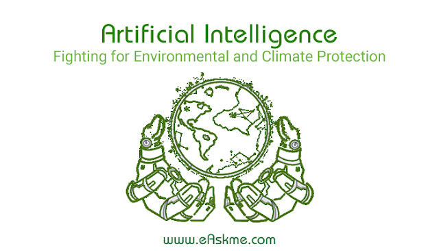 Artificial Intelligence: Using AI to fight for more Environmental and Climate Protection: eAskme