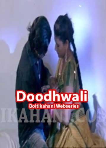 [18+] Doodhwali – Bolti Kahani WEB Series 576p WEB-DL 100MB