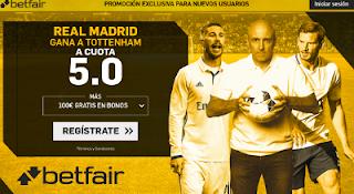 betfair supercuota 5 victoria de Real Madrid a Tottenham champions 17 octubre