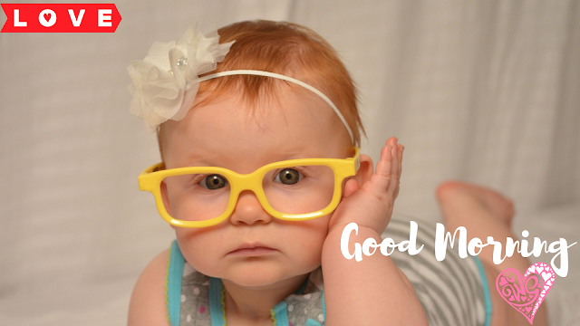 Lovely Baby Good Morning Images