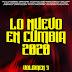 LO NUEVO DE LA CUMBIA 2020 - VOL 3 (CD COMPLETO)