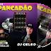 S10 Pancadão - DJ Celso e DJ Leandro Rabellus