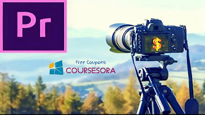 Video Editing Course Premiere Pro: 18 Project In 1 Course Coupon