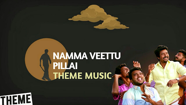 Namma Veettu Pillai Bgm - Background Theme Music - Download