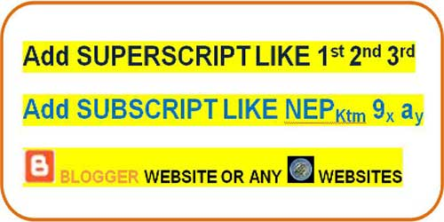 Superscript and Subscript in blogger post