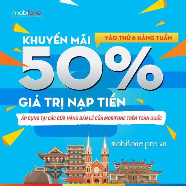 Mobifone khuyến mãi 50% thẻ nạp vào thứ 6 hàng tuần