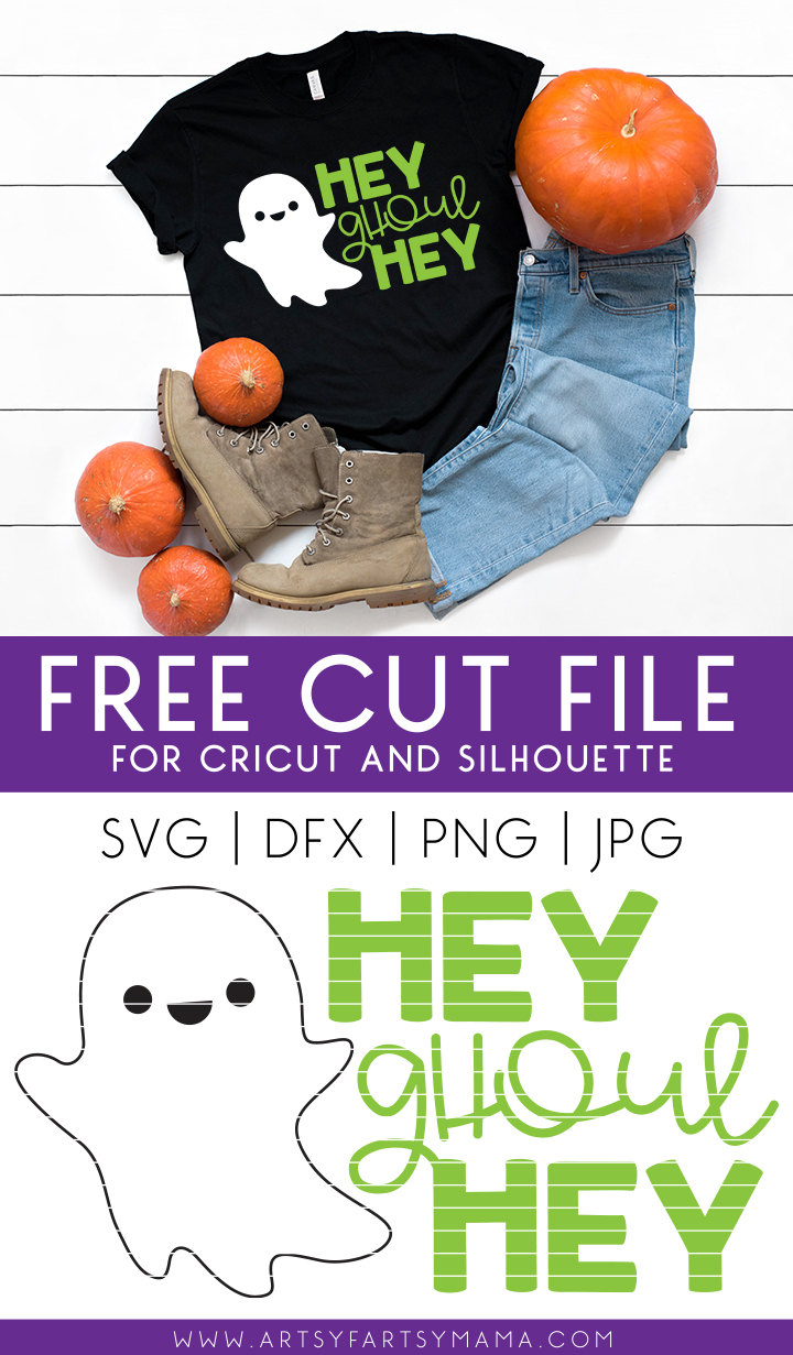 Hey Ghoul Hey Shirt with Free Cut File