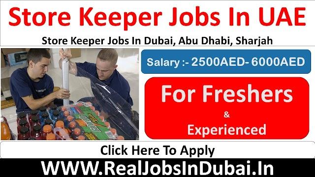 Store Keeper Jobs In UAE - Dubai 2020