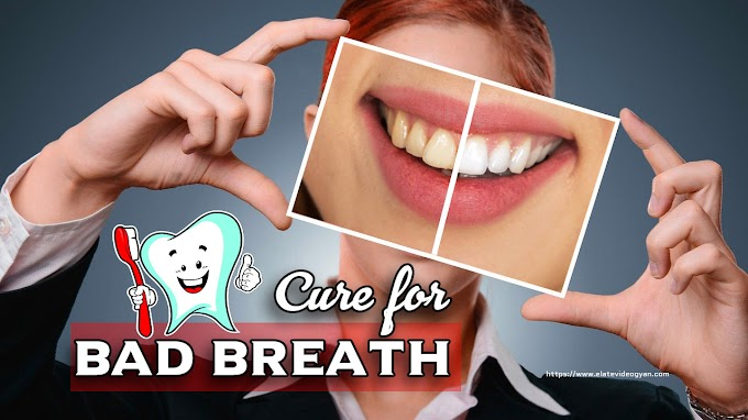 CURE FOR BAD BREATH