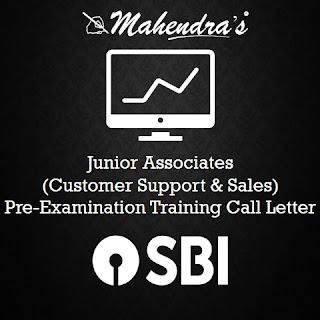 SBI | Junior Associates (Customer Support & Sales) | Pre-Examination Training Call Letter