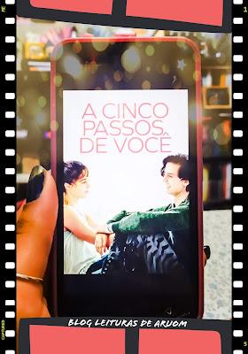 FILME: A CINCO PASSOS DE VOCÊ