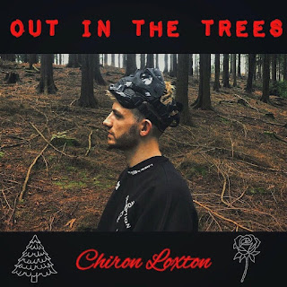 Chiron Loxton - Out In The Trees
