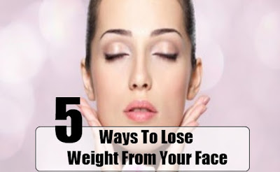 Five Useful Tips to Lose Face Fat