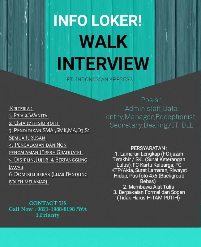 Walk In Interview PT Indonesia Kppress Bandung Desember 2019