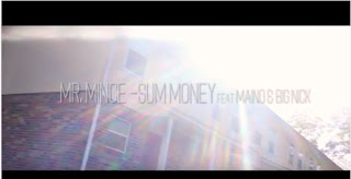 New Video: Mr. Mince – Sum Money Featuring Maino And Big Nick