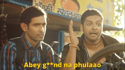 Abey g**nd na phulaao | Mirzapur Meme Templates