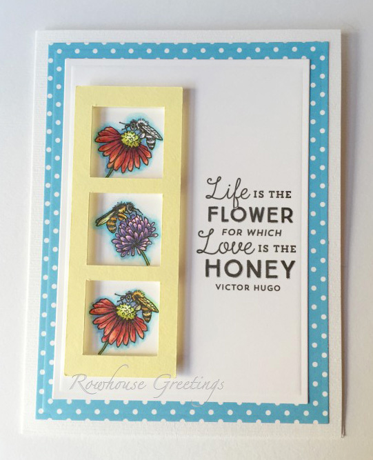 http://rowhousegreetings.com/2015/08/28/life-is-the-flower-for-which-love-is-the-honey/