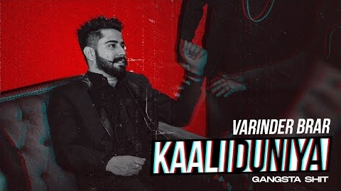 Kaali Duniya Lyrics- Varinder Brar | Varinder Brar New Song | Punjabi Video Song