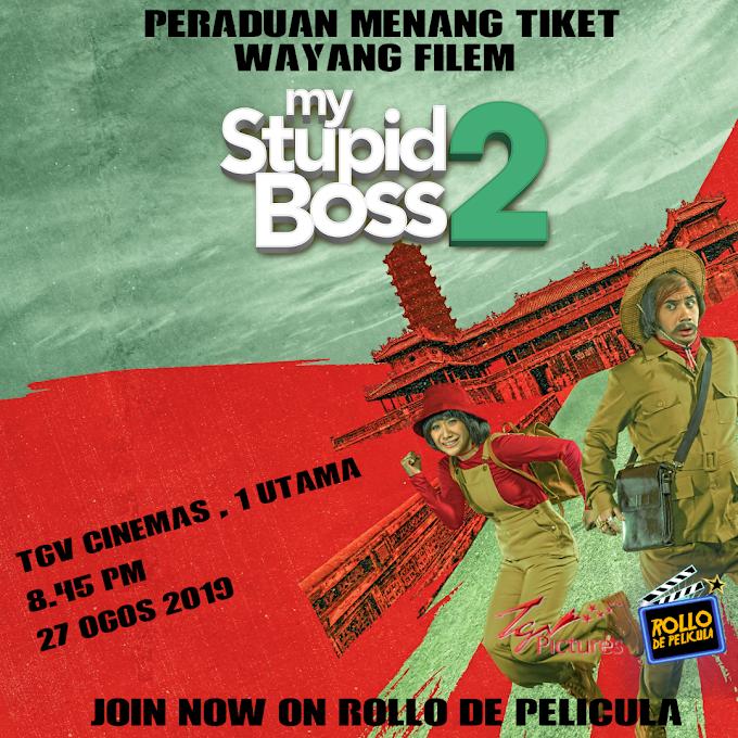 Peraduan Tiket Wayang: Filem My Stupid Boss 2