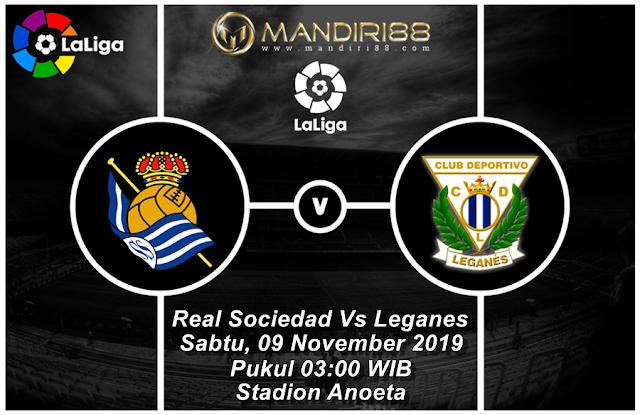 Prediksi Real Sociedad Vs Leganes, Sabtu 09 November 2019 Pukul 03.00 WIB