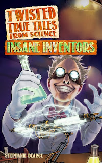 Twisted True Tales from Science insane inventors cover