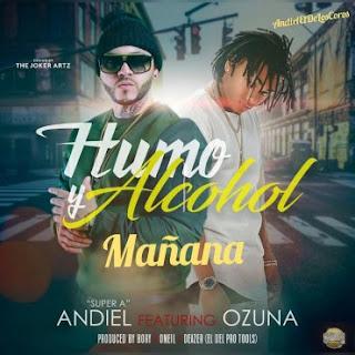 Resultado de imagen para Ozuna ft Andiel Super A - Humo y Alcohol