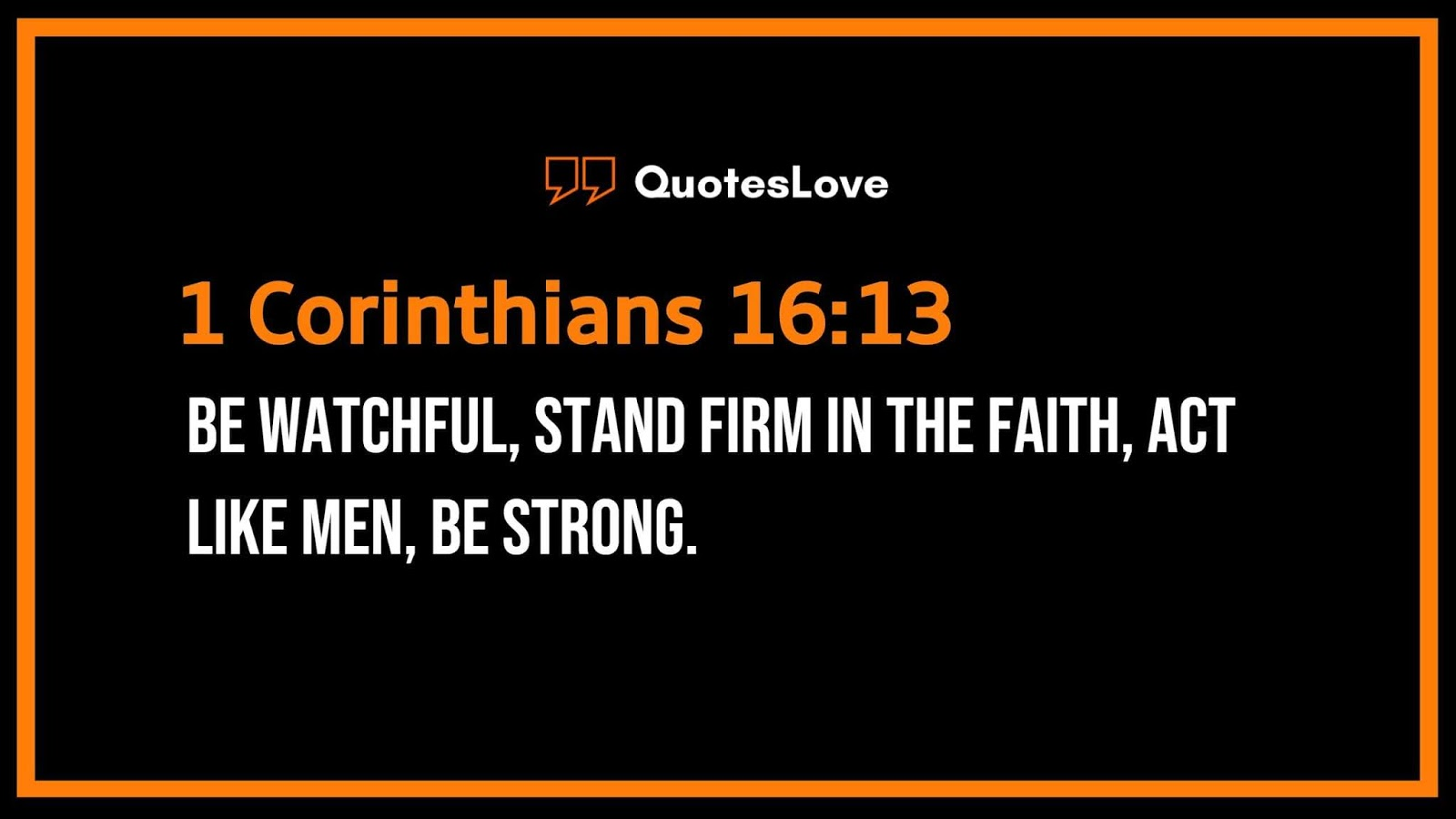 Inspirational Bible Verses & Quotes To Get Strength Daily For Women & Men