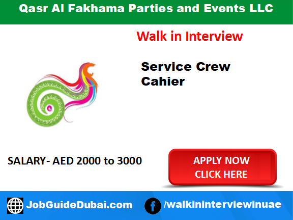 Qasr Al Fakhama Parties and Events LLC careers for female cashier and service crew