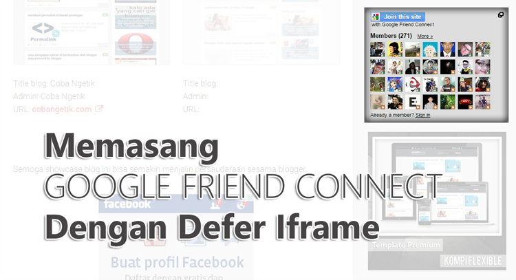 Memasang Google Friend Connect Dengan Defer Iframe