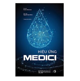 Hiệu ứng Medici - Nơi sáng tạo bắt đầu ebook PDF-EPUB-AWZ3-PRC-MOBI