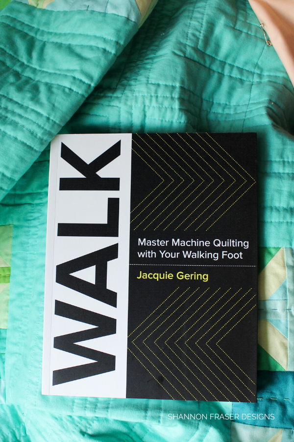 Walk book by Jacquie Gering   2019 Holiday Gift Guide for Modern Quilters   Shannon Fraser Designs #books #quiltingbooks #quilting #holidaygiftguide #christmas #giftideas
