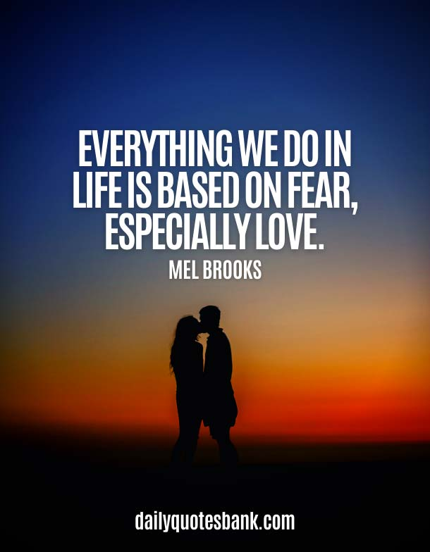 Inspirational Quotes About Fear Of Love
