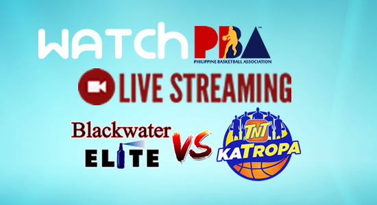 Livestream List: TNT vs Blackwater game live streaming January 17, 2018 PBA Philippine Cup