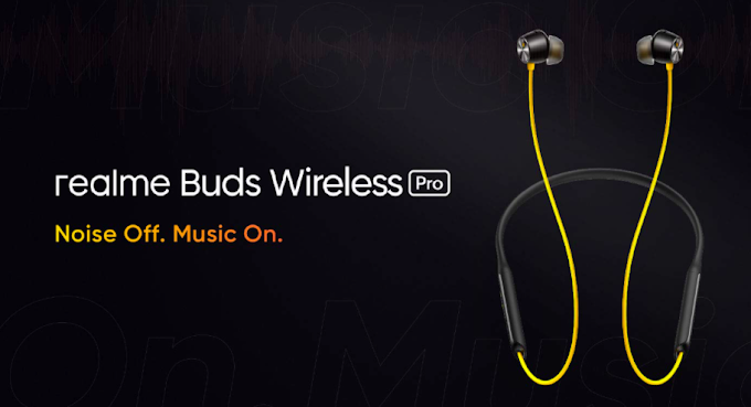 Realme Buds Wireless Pro Price in India 2020, Launch, Specs and Reviews