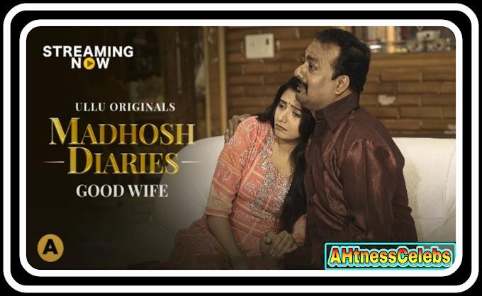 Madhosh Diaries (2021) - Ullu Web Series s01ep01