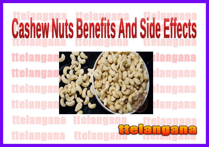 Cashew Nuts Benefits And Side Effects